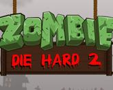Крепкие зомби 2